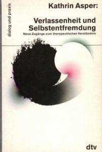 Fotografie des Buchcovers von Verlassenheit und Selbstentfremdung (1994)