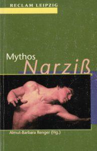 Buchcover von Renger, Almut-Barbara (Hg.) (1999): Mythos Narziß. Texte von Ovid bis Jacques Lacan.