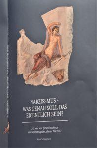 Fotografie von Buchcover: Was genau ist eigentlich Narzissmus? (Klaus Schlagmann, 2019)